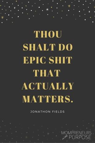thou-shalt-do-epic-shit